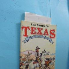 Libros de segunda mano: THE STORY OF TEXAS. PART 3: THE FRONTIER. TEXAS 1986. Lote 174125415