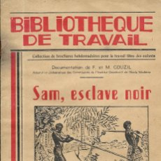Libros de segunda mano: == VV04 - BIBLIOTHEQUE DE TRAVAIL - SAM. ESCLAVE NOIR - 1950. Lote 174157295