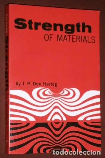 STRENGTH OF MATERIALS POR J. P. DEN HARTOG DE ED. DOVER EN NEW YORK 2013 (Libros de Segunda Mano - Otros Idiomas)