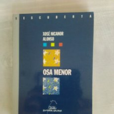 Libros de segunda mano: EN GALLEGO, EN GALEGO - OSA MENOR - XOSÉ NICANOR ALONSO - EDITORIAL GALAXIA, 2003. Lote 175253892