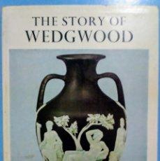 Libros de segunda mano: THE STORY OF WEDGWOOD ALISON KELLY 1975. Lote 175328133