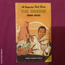 Libros de segunda mano: THE BRIDGE: AN INSPECTOR HOLT STORY, JOHN TULLY, COLLINS ENGLISH LIBRARY. Lote 175804904