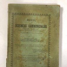 Libros de segunda mano: MANUEL DE SCIENCES COMMERCIALES. BRUGES, 1901. LIBRO EN FRANCES.. Lote 175955879