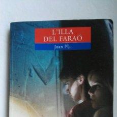Libros de segunda mano: L'ILLA DEL FARAÓ. Lote 176020668