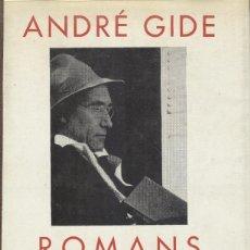 Libros de segunda mano: ANDRÉ GIDE: ROMANS. Lote 176205368
