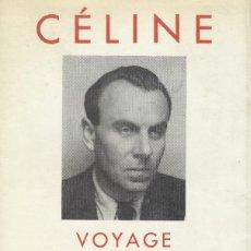 Libros de segunda mano: LOUIS FERDINAND CELINE. Lote 176205742