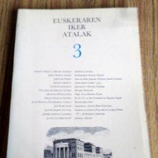 Livres d'occasion: EUSKERAREN IKER ATALAK 3 - MIKEL ZARATE IKER MINTEGIA - LIBAYRU IKASTEGIA 1985 . Lote 176310870