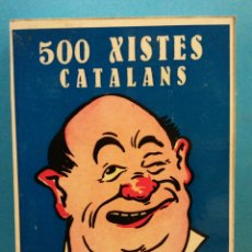 Libros de segunda mano: 500 XISTES CATALANS DE BONA MENA. EDITORIAL MILLA. Lote 176584483