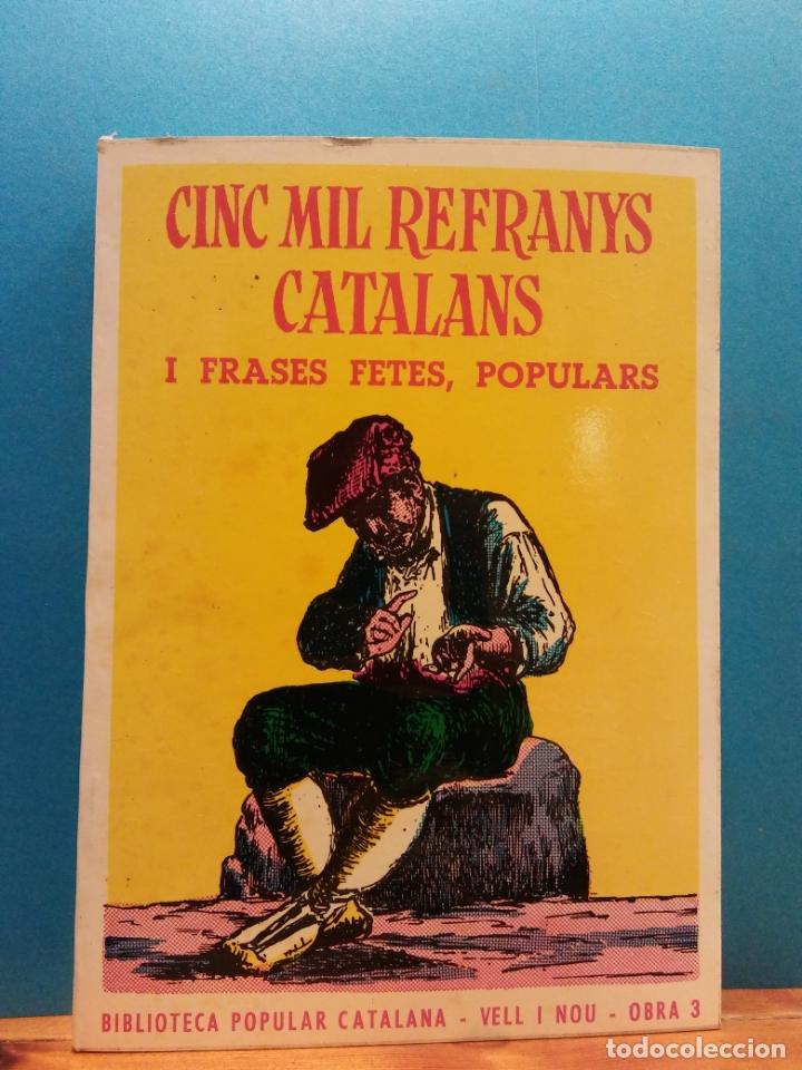 Cinc Mil Refranys Catalans I Frases Fetes Populars Editorial Milla