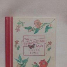 Libros de segunda mano: THE EDWARDIAN LADY LITTLE BOOK. Lote 176604712
