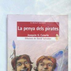 Libros de segunda mano: LA PENYA DELS PIRATES. Lote 176790193