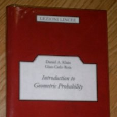 Libros de segunda mano: INTRODUCTION TO GEOMETRIC PROBABILITY POR DANIEL A KLAIN Y GIAN CARLO ROTA DE CAMBRIDGE UP / 2006. Lote 176830468