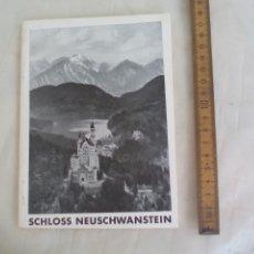 Libros de segunda mano: SCHLOSS NEUSCHWANSTEIN. AMTLICHER FÜHRER. 1956. . Lote 176835180
