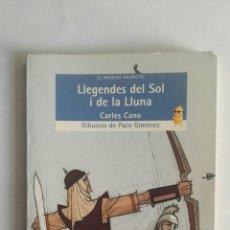 Libros de segunda mano: LLEGENDES DEL SOL I DE LA LLUNA. Lote 176920674
