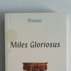 Libros de segunda mano: MILES GLORIOSUS PLAUTUS. Lote 176949992