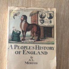 Libros de segunda mano: A PEOPLE'S HISTORY OF ENGLAND. A.L. MORTON. LAWRENCE & WISHART. BERLIN, 1965 PAGS: 565 + MAPAS.. Lote 177034979