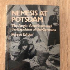 Libros de segunda mano: NEMESIS AT POTSDAM. ALFRED M. DE ZAYAS. ROUTLEDGE & KEGAN PAUL. LONDON, 1979. PAGS: 268. Lote 177035680