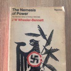 Libros de segunda mano: THE NEMESIS OF POWER. J.W. WHEELER-BENNETT. MACMILLAN. NEW YORK, 1967. PAGS: 831. Lote 177035882
