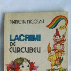 Libros de segunda mano: LACRIMI DE CURCUBEU. Lote 177256082
