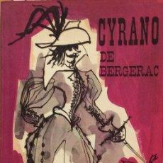 Libros de segunda mano: CYRANO DE BERGERAC - EDMOND ROSTAND. Lote 177761885