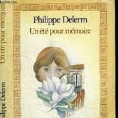 Libros de segunda mano: UN ETE POU MEMOIRE. PHILIPPE DELERM. . Lote 178020303
