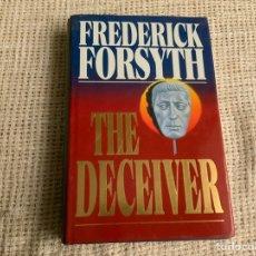 Libros de segunda mano: THE DECEIVER / FREDERICK FORSYTH. Lote 178043113