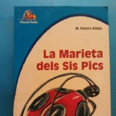 Livros em segunda mão: LA MARIETA DELS SIS PICS. M. DOLORS ALIBÉS. EDITORIAL GRIJALBO MONDADORI. Lote 178199467
