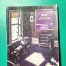 Libros de segunda mano: REAR WINDOW. CORNELL WOOLRICH. 1991.. Lote 178391161