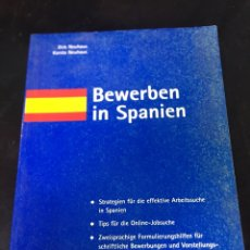 Libros de segunda mano: BEWERBEN IN SPANIEN - DIRK NEUHAUS - KARSTA NEUHAUS. Lote 178563646