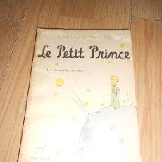Libros de segunda mano: LE PETIT PRINCE - ANTOINE DE SAINT EXUPERY AVEC DES AQUARELLES DE L'AUTEUR - GALLIMARD 1972. Lote 178810707