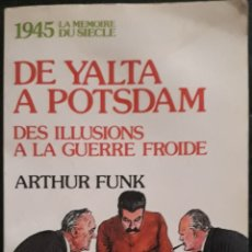 Libros de segunda mano: DE YALTA A POTSDAM. Lote 179131421