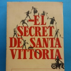 Libros de segunda mano: EL SECRET DE SANTA VITTORIA. ROBERT CRICHTON. EDITORIAL GRIJALBO. Lote 179158763
