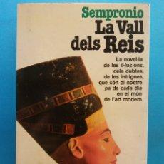 Libros de segunda mano: LA VALL DELS REIS. SEMPRONIO. EDITORIAL PLANETA. Lote 179159082
