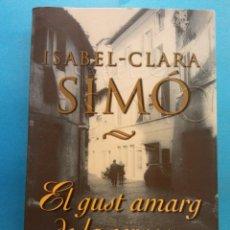 Libros de segunda mano: EL GUST AMARG DE LA CERVESA. ISABEL - CLARA SIMÓ. EDITORIAL COLUMNA. Lote 179159605