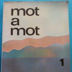 Libros de segunda mano: MOT A MOT 1. JOANA ESCOBEDO I ELVIRA SILVESTRE. EDITORIAL TEIDE. Lote 179160485