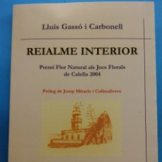 Libros de segunda mano: REIALMENTE INTERIOR. LLUÍS GASSÓ I CARBONELL . EDITORIAL COMTE D'AURE. Lote 179162060