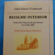 Libros de segunda mano: REIALMENTE INTERIOR. LLUÍS GASSÓ I CARBONELL . EDITORIAL COMTE D'AURE. Lote 179162130