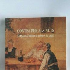 Libros de segunda mano: CONTES PER ALS NÉTS. Lote 179251698
