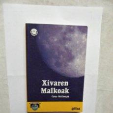 Libros de segunda mano: XIVAREN MALKOAK / CESAR MALLORQUI . Lote 179322690