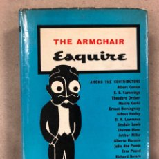 Libros de segunda mano: THE ARMCHAIR ESQUIRE. EDITED BY ARNOLD GINGRICH AND L. RUST HILLS. HEINEMANN 1958.. Lote 179388121