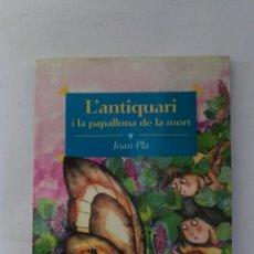Libros de segunda mano: L'ANTIQUARI I LA PAPALLONA DE LA MORT. Lote 179558166
