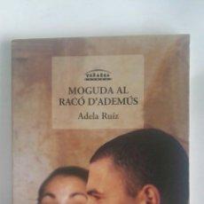 Libros de segunda mano: MOGUDA AL RACÓ D'ADEMÚS. Lote 180042853