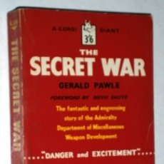Libros de segunda mano: THE SECRET WAR POR GERALD PAWLE DE ED. CORGI BOOKS EN LONDON 1959 / TEXTO EN INGLÉS. Lote 180256755