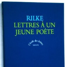 Libros de segunda mano: LETTRES À UN JEUNE POÈTE POR RAINER MARIA RILKE DE ED. LE SEUIL EN PARÍS 1992 / TEXTO EN FRANCÉS. Lote 180266083