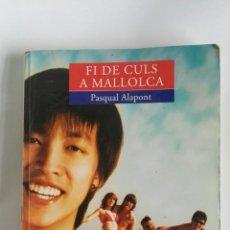 Libros de segunda mano: FI DE CULS A MALLORCA. Lote 180286978