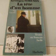 Libros de segunda mano: LA TETE D UN HOMME GEORGE SIMENON. Lote 180405310
