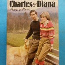Libros de segunda mano: CHARLES & DIANA. MARGERY MORRIS. COLLINS ENGLISH LIBRARY. Lote 180464726
