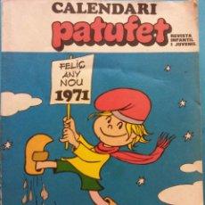 Libros de segunda mano: CALENDARI D'EN PATUFET 1971. REVISTA INFANTIL I JUVENIL. JOAN SARIOL I BADIA. EDITOR BAGUÑA HNOS. Lote 180466348