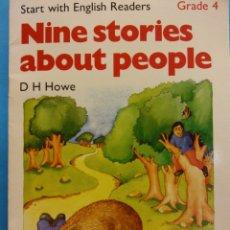 Libros de segunda mano: NINE STORIES ABOUT PEOPLE. GRADE 4. D H HOWE. ED OXFORD. Lote 180466433
