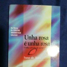 Libros de segunda mano: UNHA ROSA É UNHA ROSA. SUSO DE TORO. EN GALLEGO. BUEN ESTADO. Lote 180507297